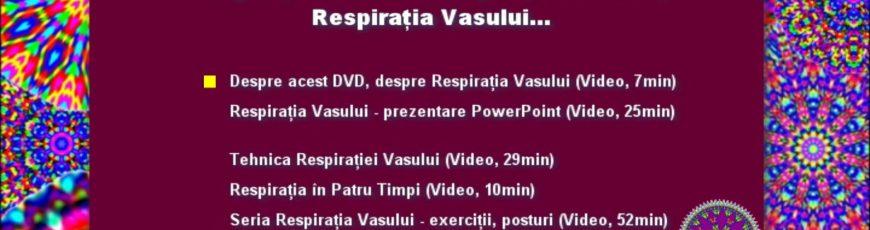 DVD: RESPIRAȚIA NORMALĂ, RESPIRAȚIA CORECTĂ, RESPIRAȚIA VASULUI…